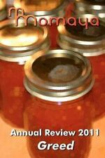 Momaya Annual Review 2011: the Greed Short Story Competition by Momaya Press...