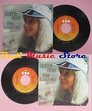 LP 45 7'' TINA RAINFORD Silver bird Danny 1976 germany CBS 4616 no cd mc dvd