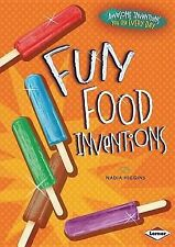 USED (VG) Fun Food Inventions (Awesome Inventions You Use Every Day) by Nadia Hi