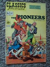 """1947  """"The Pioneers"""" #37 CLASSIC ILLUSTRATED COMIC BOOK Good"""