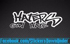 Haters Gon Hate funny JDM Drift Turbo Stance Decal Sticker Car Window WRX GTR