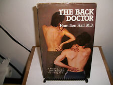 The Back Doctor : Lifetime Relief for Your Aching Back by Hamilton Hall (1980, H