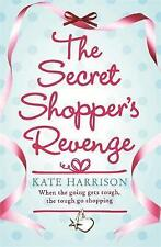 The Secret Shopper's Revenge by Harrison, Kate