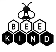 vinyl decal stickers X 3 Fun Wall Art, Window, Plaque,Bee Kind , 8x7cm