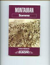 SOMME - MONTAUBAN, Graham Maddocks     UK SB, 1st  VG