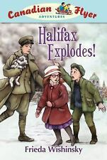 Canadian Flyer Adventures #17: Halifax Explodes!-ExLibrary