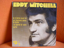 VINYL 45 T – EDDY MITCHELL : JE N'AIME QUE TOI + 3 – YEYE FRENCH ROCK SIXTIES 68