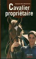 Livre cavalier propriétaire éditions Proxima 2001 J. Deutsch - Racic-Hamitouche