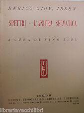 SPETTRI L ANITRA SELVATICA Enrico Giov Ibsen Zino Zini UTET 1932 romanzo libro