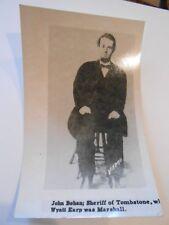 1950 RPPC Postcard/Reprint John Behan; Sheriff of Tombstone