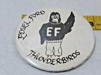 Vintage Edsel Ford Thunderbirds Football Pep Club Pin Back Button ~ Ships FREE