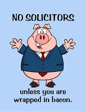 METAL REFRIGERATOR MAGNET No Solicitors Unless Wrapped As Bacon Pig Pigs Humor