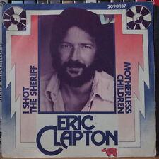"ERIC CLAPTON I SHOT THE SHERIFF  45t 7"" FRENCH SP RSO 1974"