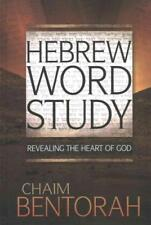 HEBREW WORD STUDY - BENTORAH, CHAIM - NEW HARDCOVER