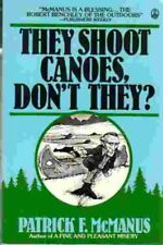 They Shoot Canoes, Dont They?