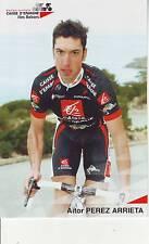 CYCLISME carte  cycliste AITOR PEREZ ARRIETA  équipe CAISSE D'EPARGNE 2006