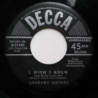 ANDREWS SISTER 45rpm Decca 9-27421 Between Two Trees/I Wish I Knew
