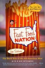Fast Food Nation : The Dark Side of the All-American Meal by Eric Schlosser (200