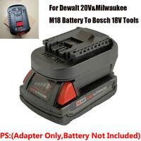 1PCS DIY Adapter For Dewalt 20V&Milwaukee M18 Battery Convert To Bosch 18V  Tool
