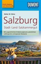 DuMont Reise-Taschenbuch Reiseführer Salzburg, Stadt, Land, Salzkammergut von Walter M. Weiss (2017, Taschenbuch)