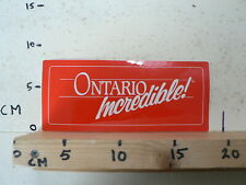STICKER,DECAL ONTARIO INCREDIBLE RED CANADA ?