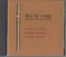 HAROLD BUDD - RUBEN GARCIA - DANIEL LENTZ / MUSIC FOR 3 PIANOS * NEW CD 1992 *
