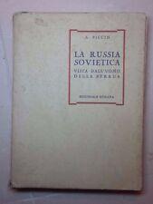 LA RUSSIA SOVIETICA VISTA DALL'UOMO DELLA STRADA PICCIN 1945