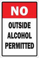 """NO OUTSIDE ALCOHOL PERMITTED TIN METAL SIGN 8""""x12"""" Aluminum"""