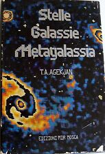 T. A. AGEKJAN STELLE GALASSIE METAGALASSIA EDIZIONI MIR MOSCA 1985
