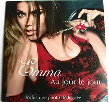 """EMMA DAUMAS - CD SINGLE """"AU JOUR LE JOUR"""" INCLUS PETITE PHOTO DÉDICACÉE"""