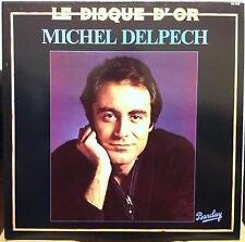 MICHEL DELPECH le disque d'or de LP Mint- 90 325 Vinyl 1980 Record