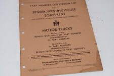 International Harvester Part Nos. Conversion List for Bendix-Westinghouse Equip.