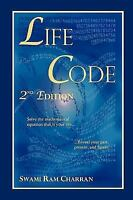 Lifecode - The Vedic Science of Life Vol 1: Solve the Equation of Your Life for