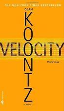 Velocity - Dean Koontz Paperback VGC Think Fast! -  A Terrifying Thriller