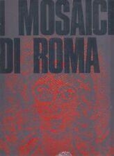 OAKESHOTT Walter, I mosaici di Roma. Illustrato in nero e a colori. Electa, 196