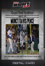 2019 HEADLINES AUG 21 MUNCY/DAVIS/PENCE Topps Bunt Digital Card