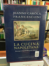 Caròla Francesconi Jeanne La Cucina napoletana
