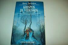 HARRY TURTLEDOVE-KRISPOS DI VIDESSOS-FANTACOLLANA NORD-1993-N. 122-PRIMA EDIZION