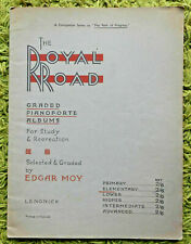 The Royal Road - Graded Pianoforte Albums (Elementary) - Edgar Moy: 12 Pieces