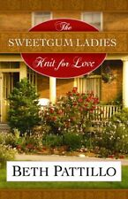 The Sweetgum Ladies Knit for Love (Center Point Christian Fiction (Large Print)