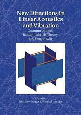 New Directions in Linear Acoustics and Vibration, Wright, Matthew, Very Good con