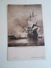 Vintage Postcard VAN DE VELDE (Willem D.J.) Het Kanonschol 205 L.L.     §A328