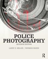Police Photography by Norman Marin, Richard T., Jr. McEvoy and Larry S....