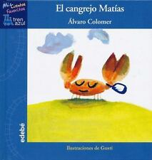 El cangrejo MatÃas  Matthew the Crab (Mis Cuentos Favoritos, Tren Azul) (Spanish