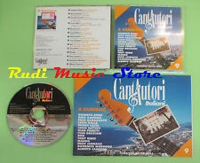 CD CANTAUTORI ITALIANI 9 compilation PROMO 95 RAMAZZOTTI BATTISTI RON (C16)no mc