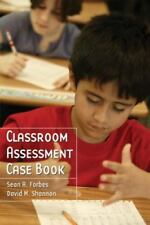 CLASSROOM ASSESSMENT CASE BOOK - DAVID M. SHANNON SEAN A. FORBES (PAPERBACK) NEW