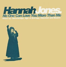 HANNAH JONES - No One Can Love You More Than Me