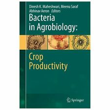Bacteria in Agrobiology : Crop Productivity (2013, Hardcover)