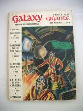 Galaxy Gigante Mensile di Fantascienza Aprile 1961 Anno IV n. 4 La Tribuna Ed.