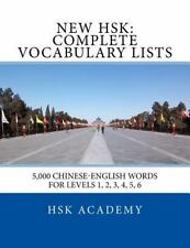 New HSK: Complete Vocabulary Lists : Word Lists for Levels 1, 2, 3, 4, 5, 6: ...